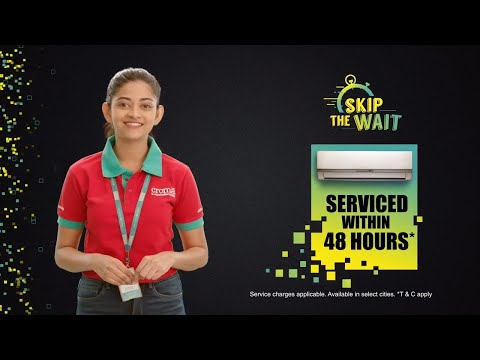 Croma- Skip the Wait | AC Serviced in 48 hours