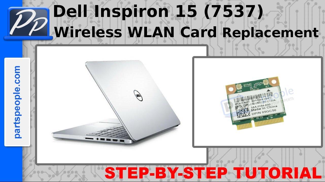 Dell Inspiron 15 7537 Wireless Wlan Card Video Tutorial Teardown 32153 Pcie Wi Fi Chip