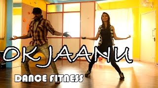 Download Hindi Video Songs - OK Jaanu Tittle track -DANCE FITNESS CHOREOGRAPHY