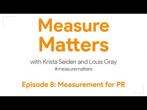 Measure Matters Episode 8: Measurement for PR