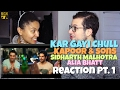 Kar Gayi Chull - Kapoor & Sons Reaction Pt.1
