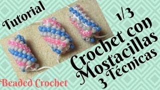 Crochet tubular con Mostacilla Tutorial, 3 Técnicas. Parte 1/3 (3 Beaded Crochet Rope, Subtitles)