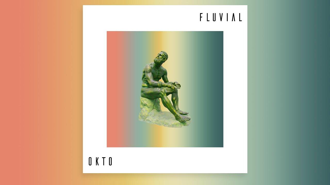 Okto - Fluvial