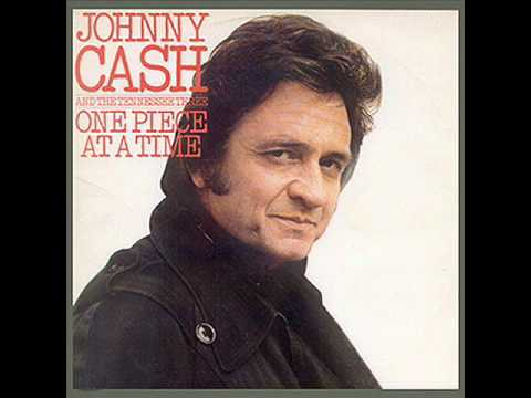 Johnny Cash - One Piece At The Time