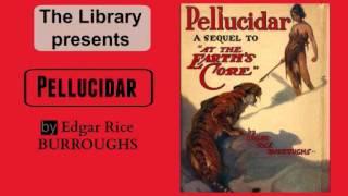 Pellucidar by Edgar Rice Burroughs - Audiobook
