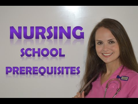 Nursing School Prerequisites | What Are The Requirements For Nursing School
