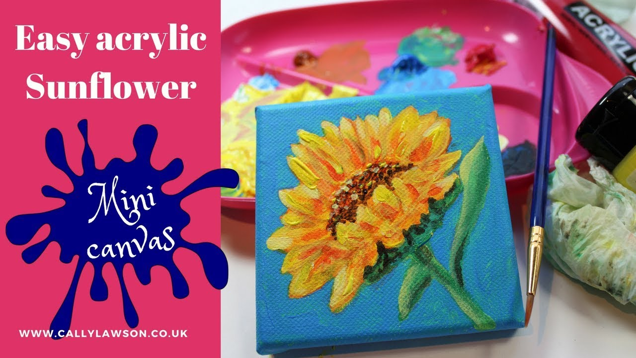 Acrylic Painting For Beginners Sunflower On Mini Canvas Youtube