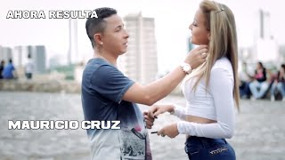 Video Ahora Resulta - Mauricio Cruz download MP3, 3GP, MP4, WEBM, AVI, FLV Agustus 2018