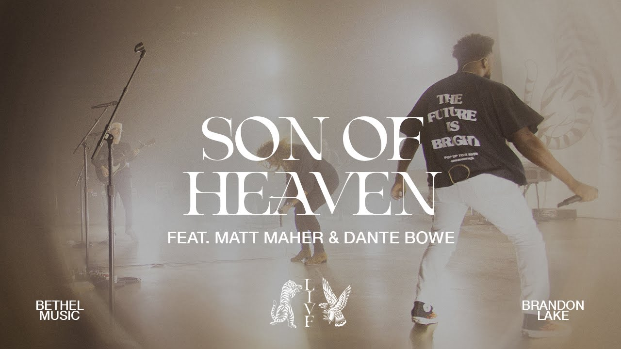 Son Of Heaven (Live) - Brandon Lake, feat. Matt Maher & Dante Bowe | House of Miracles - download from YouTube for free