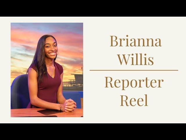 Reporter Reel - Brianna Willis