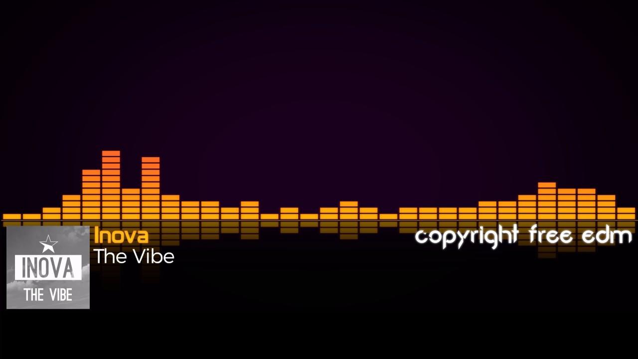 INOVA - The Vibe (Copyright Free)