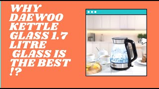 Reviews of Daewoo Kettle