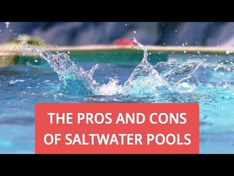 The Pros And Cons Of Saltwater Pools