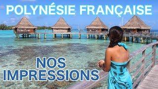 🎒 VOYAGER EN POLYNÉSIE FRANÇAISE 🇵🇫 | Nos impressions