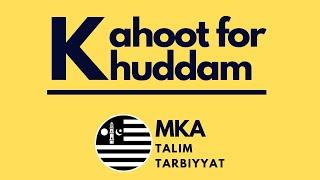 LIVE Kahoot for Khuddam #4