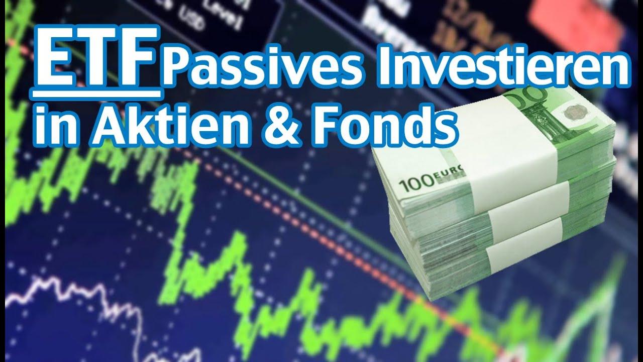 Etf Passives Investieren In Aktien Fonds Teil 14