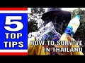 SURVIVING IN THAILAND 5 TOP TIPS For living in Thailand