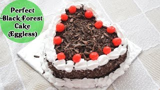 Perfect Black Forest Cake (Eggless) Recipe - Valentine's Day Special - Priya R - MOIR