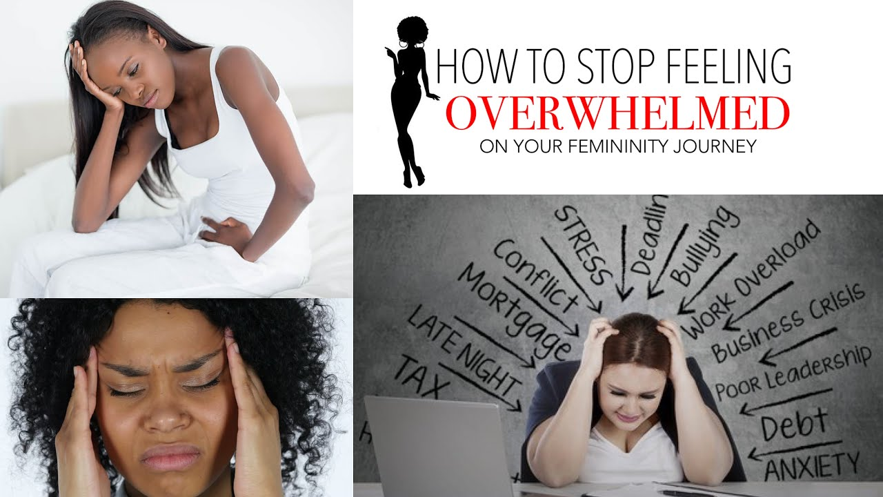 10 Ways to Stop Feeling OVERWHELMED on your Femininity & Level Up Journey!