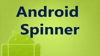 7. Android GUI Widgets - Spinner xml example (in Arabic)