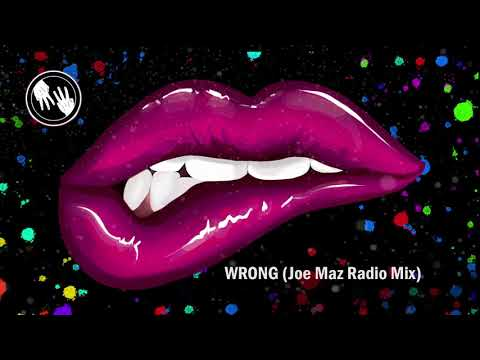 MaWayy - Wrong (Joe Maz Radio Mix)