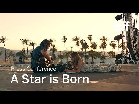 A STAR IS BORN Press Conference | TIFF 2018