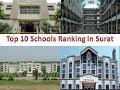 Top 10 Schools Ranking In Surat | Refer Description Box For Details