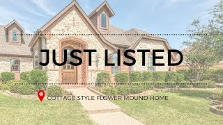 3809 Regency Park Ct: Custom Home JUST LISTED in Flower Mound