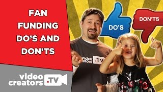 Do's and Don'ts of your new Fan Funding Feature