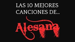 Las 10 mejores canciones de ALESANA