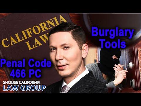Possession of Burglary Tools | Penal Code 466 PC