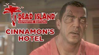 Dead Island: Definitive Edition PC Gameplay - Cinnamon