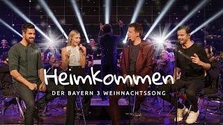 Heimkommen – der BAYERN 3 Weihnachtssong (feat. Glasperlenspiel & Münchner Rundfunkorchester)
