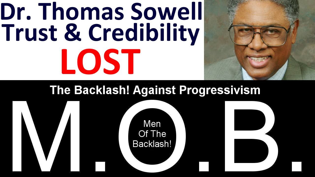 dr thomas sowell credibility trust lost dr thomas sowell credibility trust lost