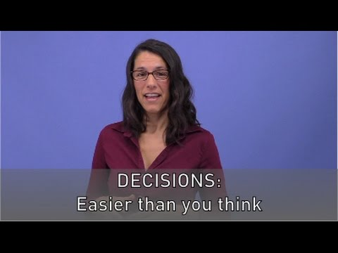 Decisions: Easier Than You Think
