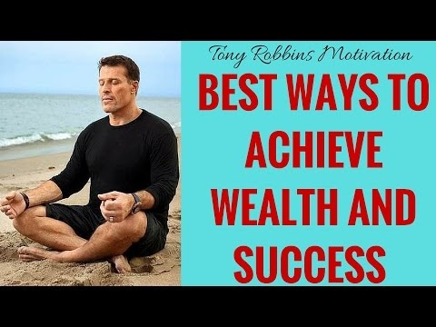 [FULL] Tony Robbins Motivation - Best Ways to Achieve Wealth