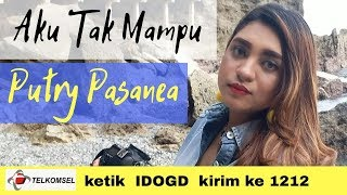 Download lagu PUTRY PASANEA AKU TAK MAMPU MP3