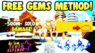 💎 The BEST Way To Get FREE Gems In All Star Tower Defense 💎 500+ Million Damage SOLO Guide!
