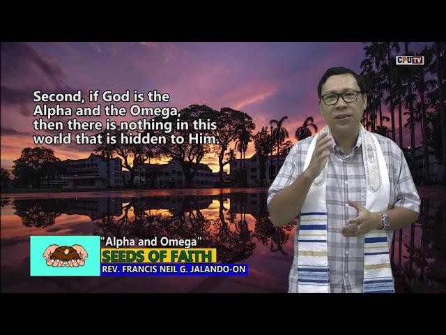 Seeds of Faith 170 Alpha and Omega