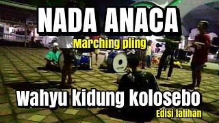 Download lagu Kidung wahyu kolosebo Grup Drumband NADA ANACA marching pling MP3