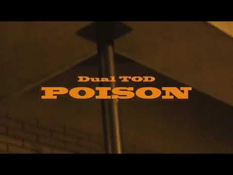 Dual TOD - Poison