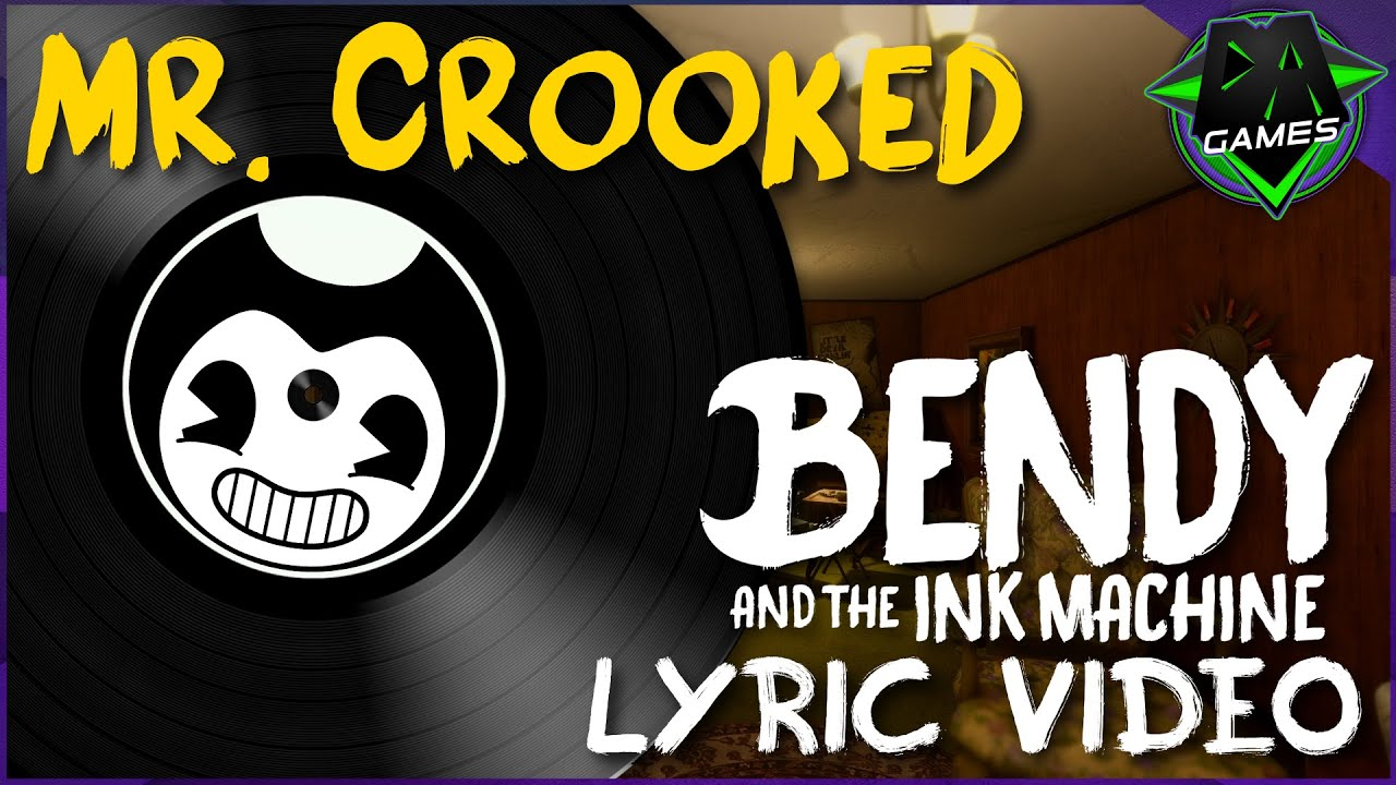BENDY SONG (MR. CROOKED) LYRIC VIDEO - DAGames