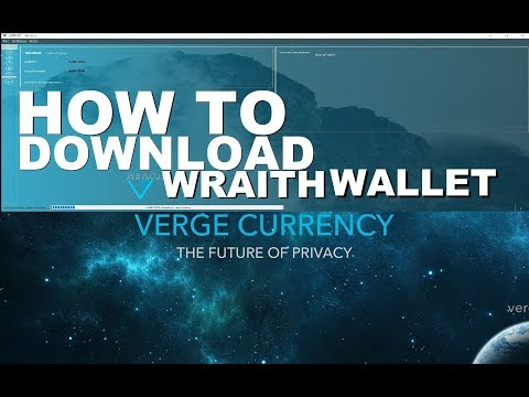 HOW TO DOWNLOAD THE VERGE WRAITH PROTOCOL WALLET!!!