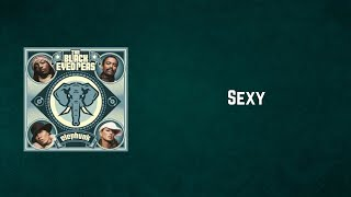 Black Eyed Peas - Sexy (Lyrics)