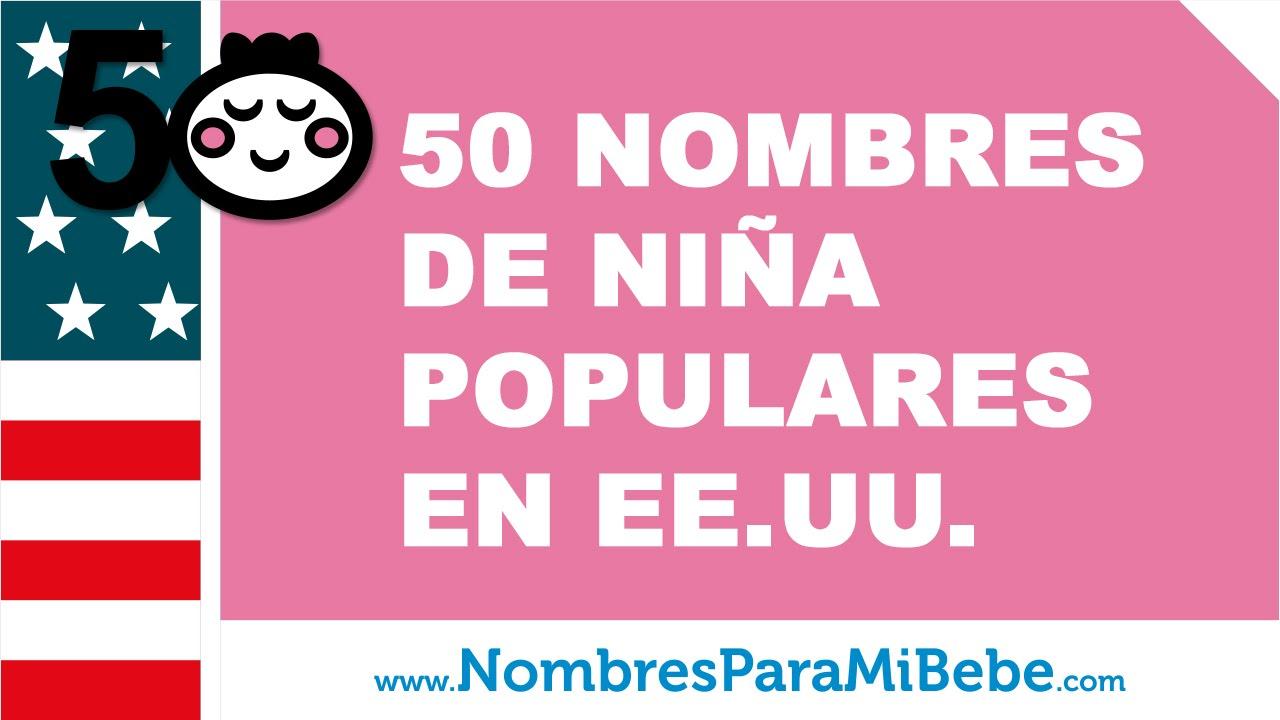 50 nombres de beb s para ni as populares en ee uu youtube. Black Bedroom Furniture Sets. Home Design Ideas