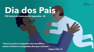 EBD Infantil: Especial Dia dos Pais - 09 de agosto de 2020