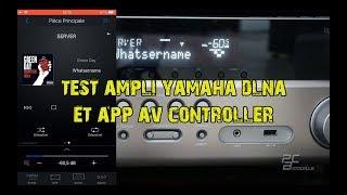 Test amplificateur Yamaha et App Av controller
