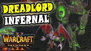 Warcraft Reforged UNDEAD 2vs2 GAMEPLAY | Level 6 Dreadlord + Inferno!