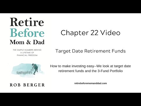 chapter-22:-target-date-retirement-funds-(video-#8)