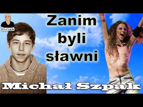 Michał Szpak | Zanim byli sławni